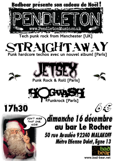 Bad Bear X-Mas Party au Rocher le 16 décembre 2007 à Malakoff (92)