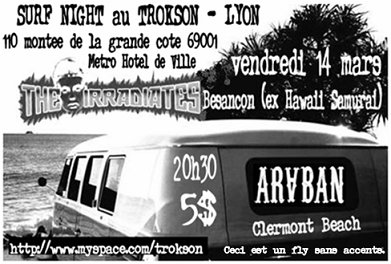 Surf Night au Trokson le 14 mars 2008 à Lyon (69)