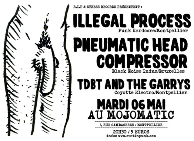 Illegal Process au Mojomatic le 06 mai 2008 à Montpellier (34)
