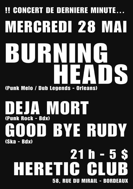 Burning Heads à l'Heretic le 28 mai 2008 à Bordeaux (33)