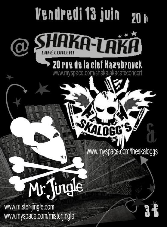 The Skaloggs + Mr Jingle au Shaka Laka le 13 juin 2008 à Hazebrouck (59)