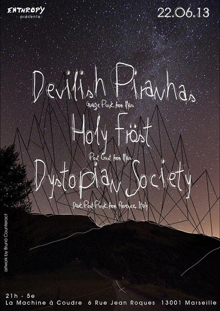 dystopian society devilish piranhas holy frost le 22 juin 2013 marseille 13 razibus. Black Bedroom Furniture Sets. Home Design Ideas