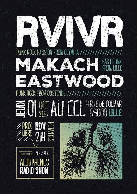 RVIVR + Makach + Eastwood au CCL le 01 octobre 2015 à Lille (59)