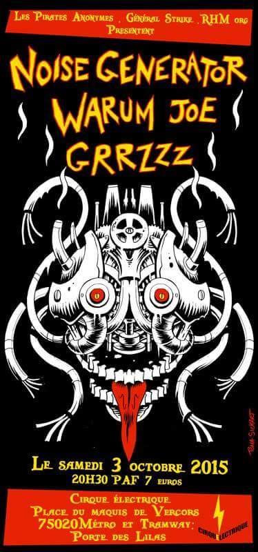 Noise generator warum joe grrzzz au cirque lectrique le 03 octobre 2015 paris 75 - Le cirque electrique porte des lilas ...