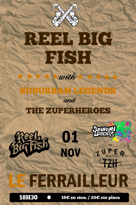 Reel Big Fish + Suburban Legends + The Zuperheroes le 01 novembre 2015 à Nantes (44)