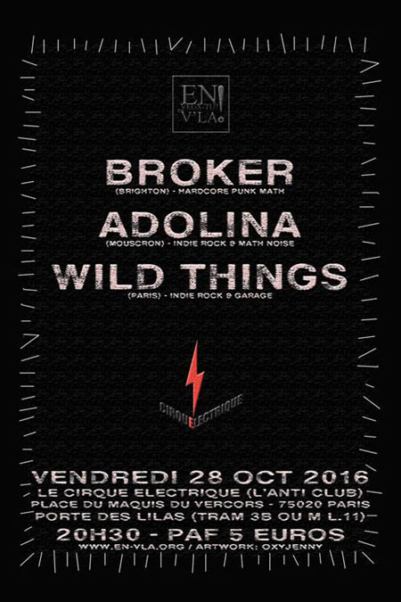 Broker adolina wild things le 28 octobre 2016 paris 75 razibus concerts punk ska - Le cirque electrique porte des lilas ...