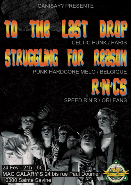 To The Last Drop + Struggling For Reason + R'n'Cs le 24/02/2017 à Sainte-Savine (10)