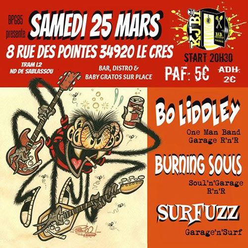 O Kjbi : Surfuzz / Bo Liddley / Burning Souls le 25/03/2017 à Le Crès (34)