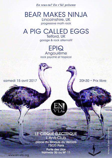 Bear makes ninja a pig called eggs epiq le 15 avril 2017 paris 75 razibus concerts - Le cirque electrique porte des lilas ...