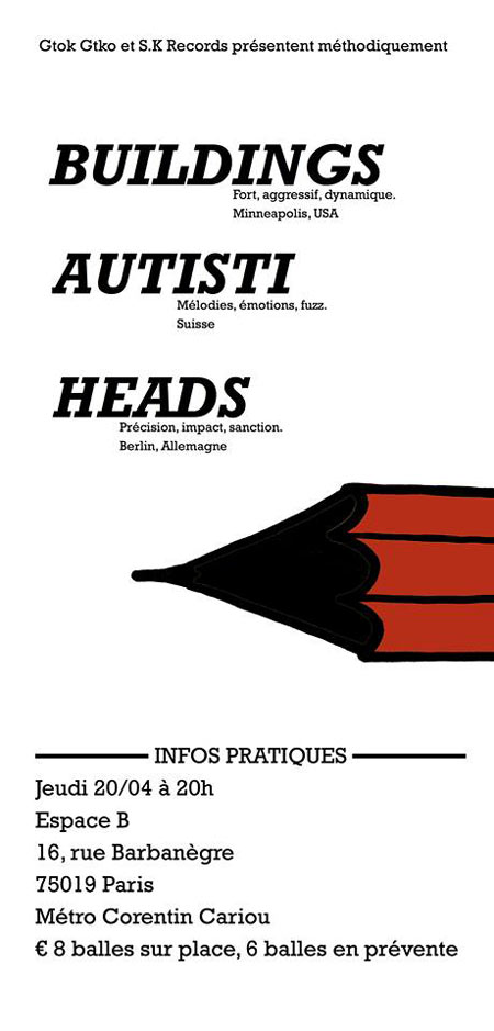 Buildings / Autisti / Heads. à l'Espace B le 20 avril 2017 à Paris (75)