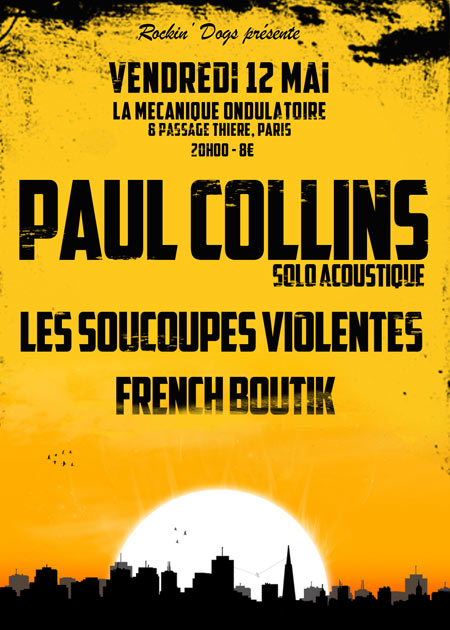 Paul Collins / Soucoupes Violentes / French Boutik le 12 mai 2017 à Paris (75)