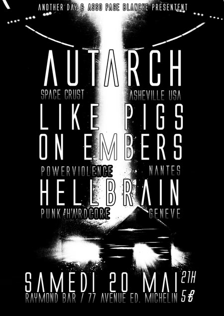 Autarch / Like Pigs on Embers / Hellbrain le 20 mai 2017 à Clermont-Ferrand (63)