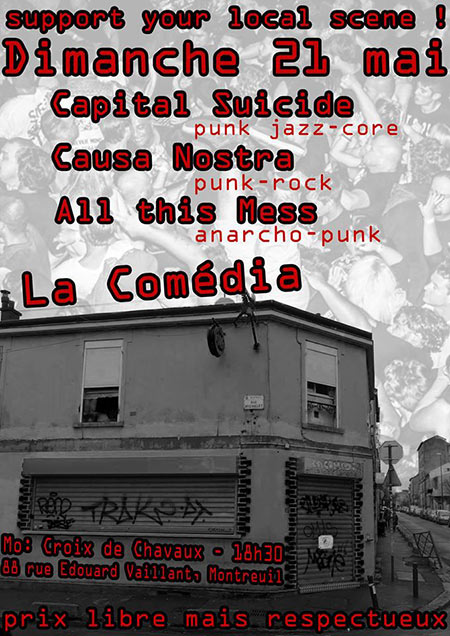 All This Mess + Causa Nostra + Capital Suicide le 21 mai 2017 à Montreuil (93)