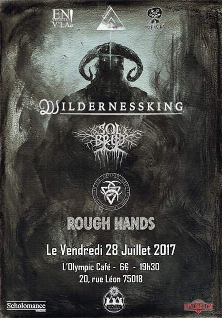 Wildernessking x Solbrud x Grieved x Rough Hands // Olympic Café le 28/07/2017 à Paris (75)