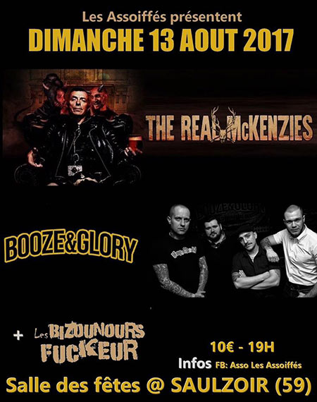 The Real McKenzies - Booze & Glory - Les Bizounours Fuckeur le 13/08/2017 à Saulzoir (59)