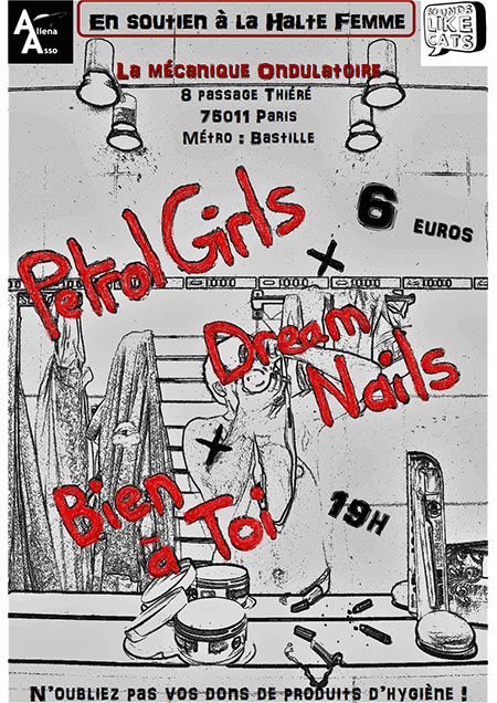 BENEFITS SHOW: Petrol Girls / Dream Nails / Bien à toi le 28 août 2017 à Paris (75)