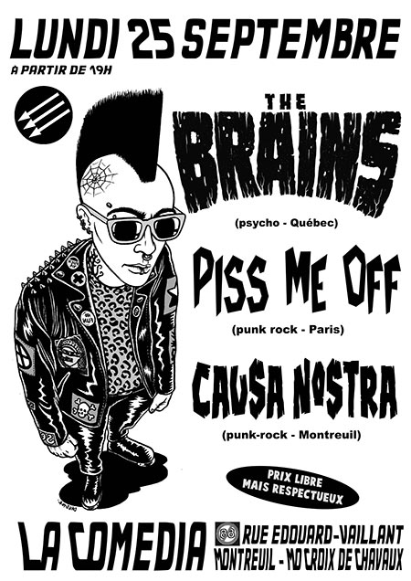THE BRAINS + PISS ME OFF + CAUSA NOSTRA = ??? le 25/09/2017 à Montreuil (93)