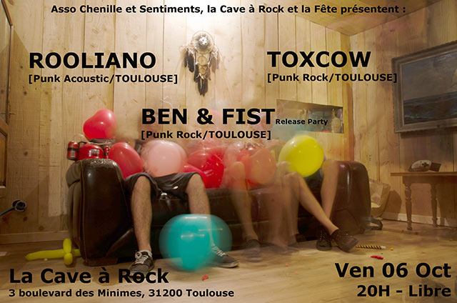 Ben & Fist [release PARTY] / Toxcow / Rooliano le 06/10/2017 à Toulouse (31)
