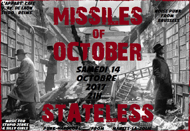 MISSILES OF OCTOBER + STATELESS à l'Appart' Café le 14 octobre 2017 à Reims (51)