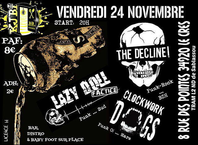 The Decline / Clockwork Dogs / Lazy doll Factice au Kjbi le 24/11/2017 à Le Crès (34)