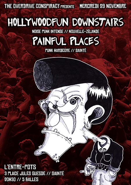 HOLLYWOODFUN DOWNSTAIRS (NZ) + PAINFUL PLACES le 29 novembre 2017 à Saint-Etienne (42)