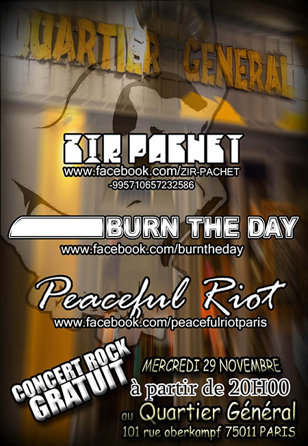 ZIR PACHET + BURN THE DAY + PEACEFUL RIOT le 29 novembre 2017 à Paris (75)