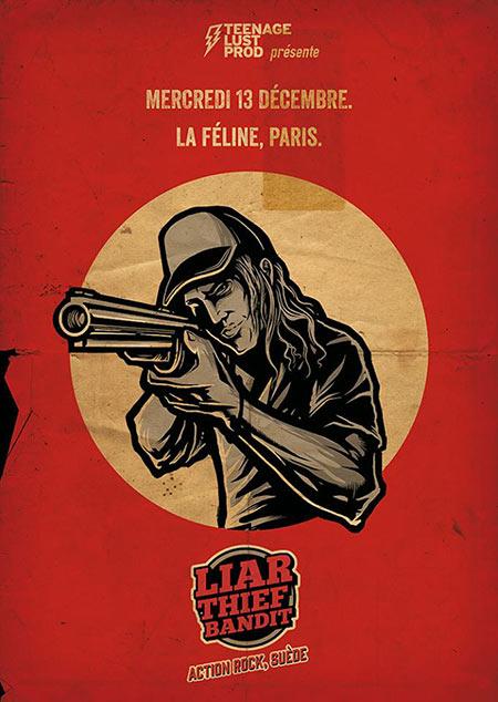 LIAR THIEF BANDIT (Action Rock! - SWE) 1ère fois en France le 13/12/2017 à Paris (75)