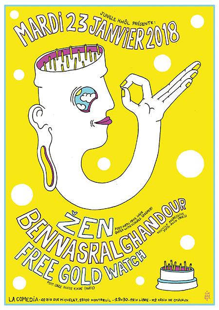 + Žen + BenNasrAlGhandour + Free Gold Watch + la Comedia + le 23/01/2018 à Montreuil (93)