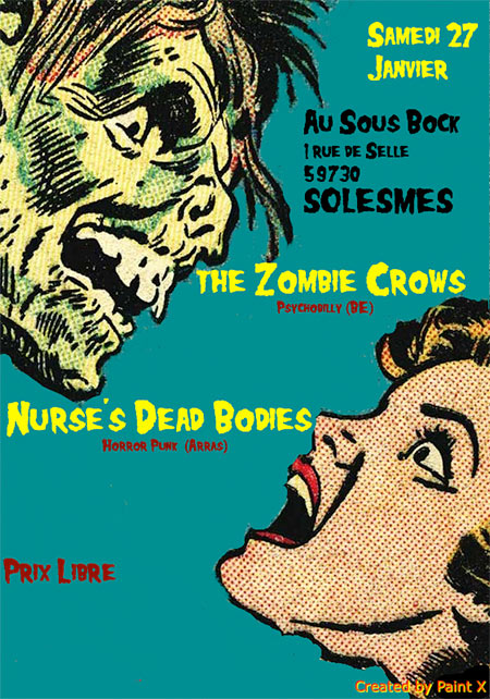 The Zombie Crows + Nurse's Dead Bodies au Sous Bock le 27 janvier 2018 à Solesmes (59)