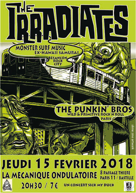 The Irradiates + The Punkin' Bros le 15 février 2018 à Paris (75)