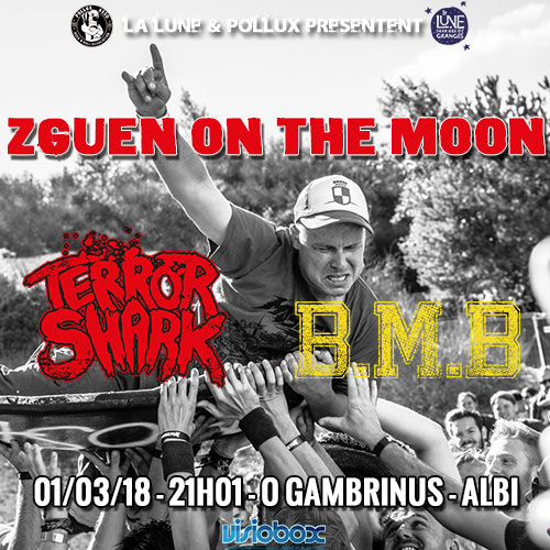 Zguen On The Moon - Hardcore Session le 01 mars 2018 à Albi (81)