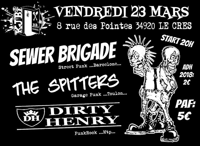 Sewer Brigade, The Spitters, Dirty Henry le 23/03/2018 à Le Crès (34)