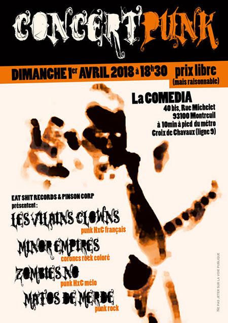 Les Vilains Clowns + Minor Empires + Zombies No + Matos de Merde le 01 avril 2018 à Montreuil (93)