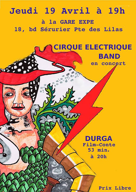 Cirque Electrique Band - Durga (film) le 19 avril 2018 à Paris (75)