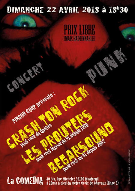 CRASH TON ROCK + LES PROUTERS + BEGARSOUND @ LA COMEDIA le 22 avril 2018 à Montreuil (93)