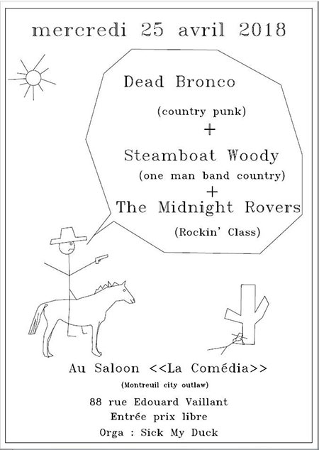 Dead Bronco + Steamboat Woody + The Midnight Rovers le 25/04/2018 à Montreuil (93)
