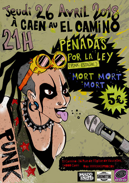 PENADAS POR LA LEY + MORT MORT MORT @ EL CAMINO le 26/04/2018 à Caen (14)