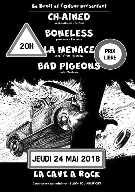 Ch-ained + Boneless + La Menace + Bad Pigeons à la Cave à Rock le 24 mai 2018 à Toulouse (31)