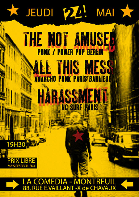 The Not Amused / All This Mess / Harassment à la Comédia le 24 mai 2018 à Montreuil (93)
