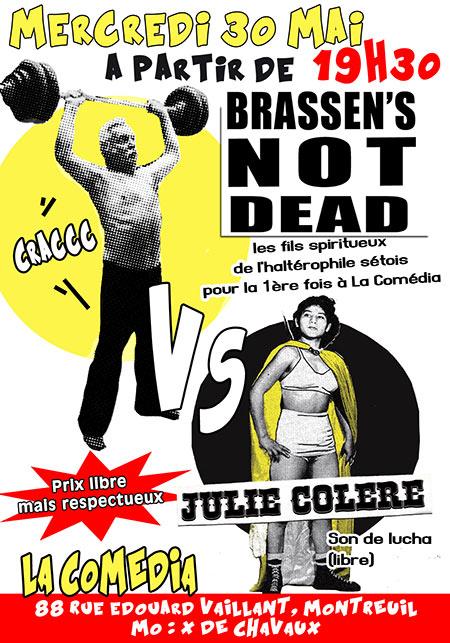 BRASSEN'S NOT DEAD VS JULIE COLÈRE le 30/05/2018 à Montreuil (93)