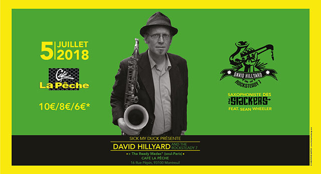 David Hillyard and the Rocksteady 7 + The Ready-Mades le 05/07/2018 à Montreuil (93)