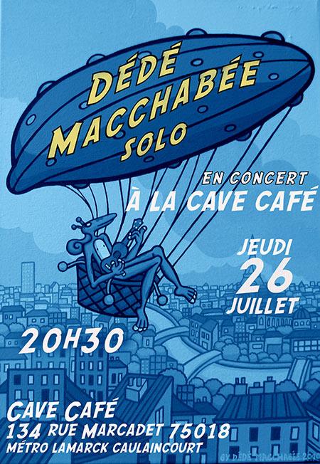 Dédé Macchabée solo en concert à la Cave Café le 26/07/2018 à Paris (75)