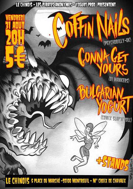 Coffin Nails Gonna Get Yours Bulgarian Yogurt au Chinois le 31/08/2018 à Montreuil (93)