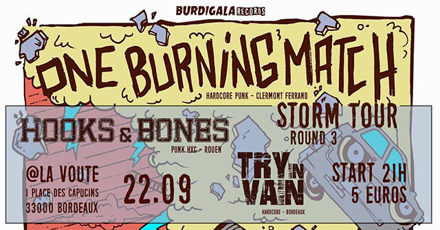 One Burning Match / Hooks & Bones / Try In Vain le 22/09/2018 à Bordeaux (33)
