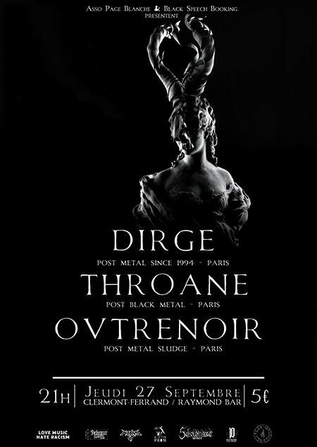 Dirge - Throane - Ovtrenoir le 27/09/2018 à Clermont-Ferrand (63)