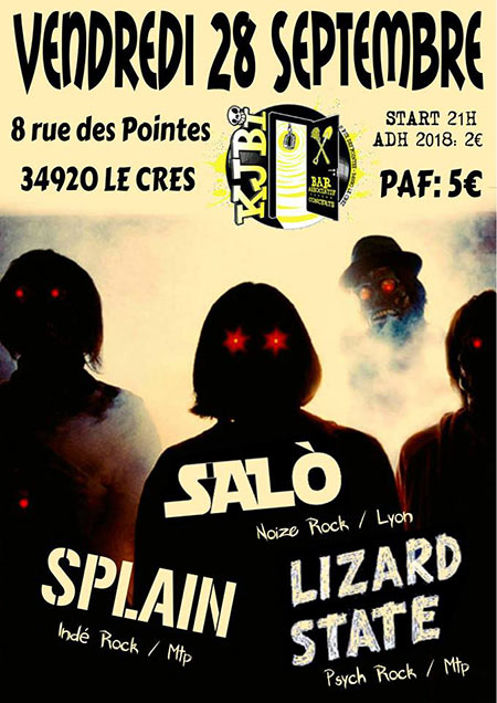 SALÒ / Splain / Lizard State le 28/09/2018 à Le Crès (34)