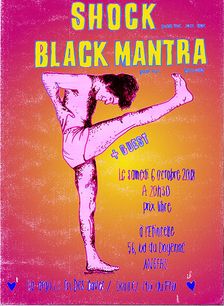 SHOCK + BLACK MANTRA le 06 octobre 2018 à Angers (49)
