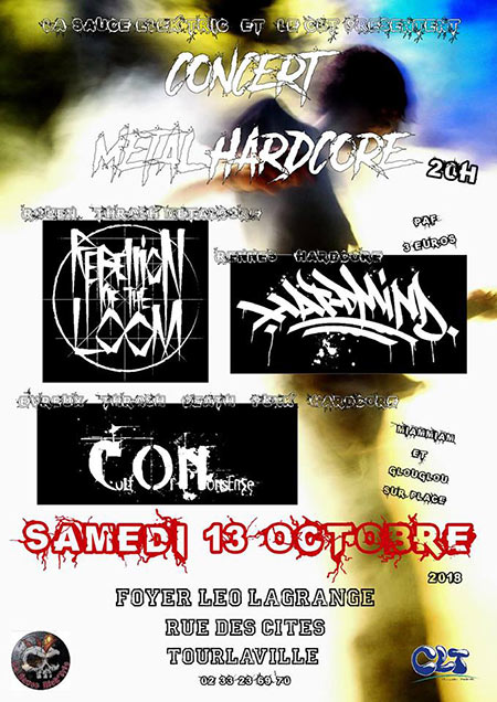 Concert Hard Mind / Cult Of Nonsense / Rebellion Of The Loom le 13 octobre 2018 à Tourlaville (50)