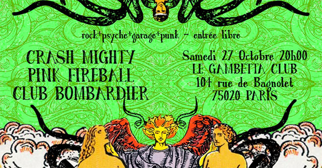 Pink Fireball • Club Bombardier • Crash Mighty au Gambetta Club le 27 octobre 2018 à Paris (75)