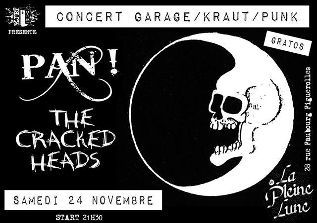 Garagekrautpunk : Pan !!! / The Cracked Heads le 24/11/2018 à Montpellier (34)